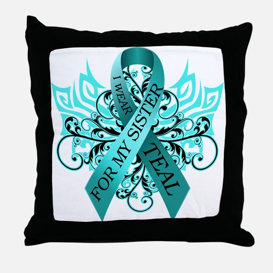 I Wear Teal for my Sister Throw Pillow