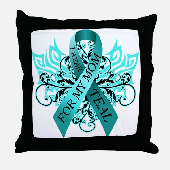I Wear Teal for my Mom Throw Pillow