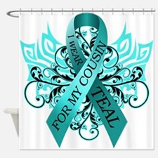 I Wear Teal for my Cousin Shower Curtain