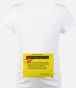 Eviction Notice Shirt