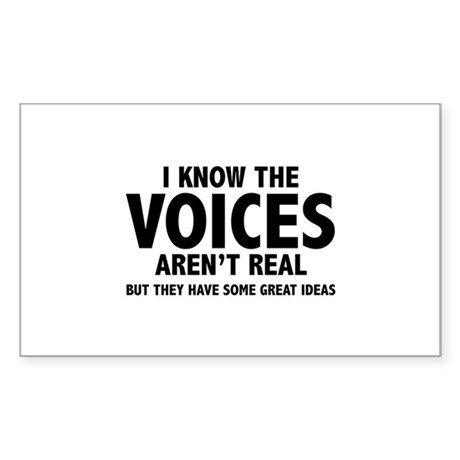 I Know The Voices Aren't Real Sticker (Rectangle 1