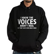 I Know The Voices Aren't Real Hoody