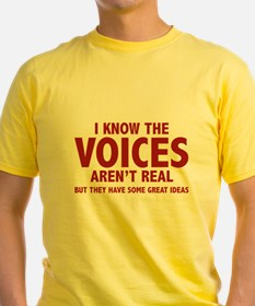 I Know The Voices Aren't Real T