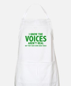 I Know The Voices Aren't Real Apron