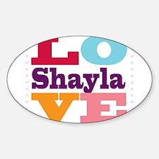 I Love Shayla Decal