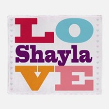 I Love Shayla Throw Blanket