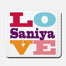 I Love Saniya Mousepad