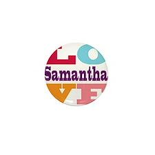 I Love Samantha Mini Button