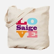 I Love Saige Tote Bag