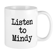 Listen to Mindy Mug
