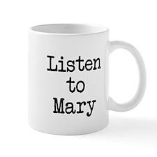 Listen to Mary Mug