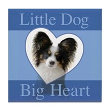 Little Dog Big Heart Tile Coaster
