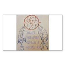 Chase your dreams Decal