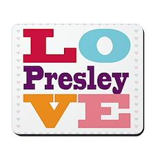 I Love Presley Mousepad