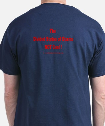The Divided States of Obama. NOT Cool! T-Shirt
