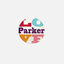 I Love Parker Mini Button