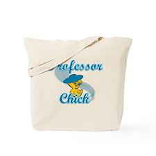 Professor Chick #3 Tote Bag