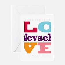 I Love Nevaeh Greeting Card