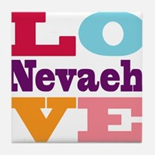 I Love Nevaeh Tile Coaster