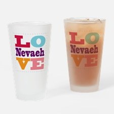 I Love Nevaeh Drinking Glass