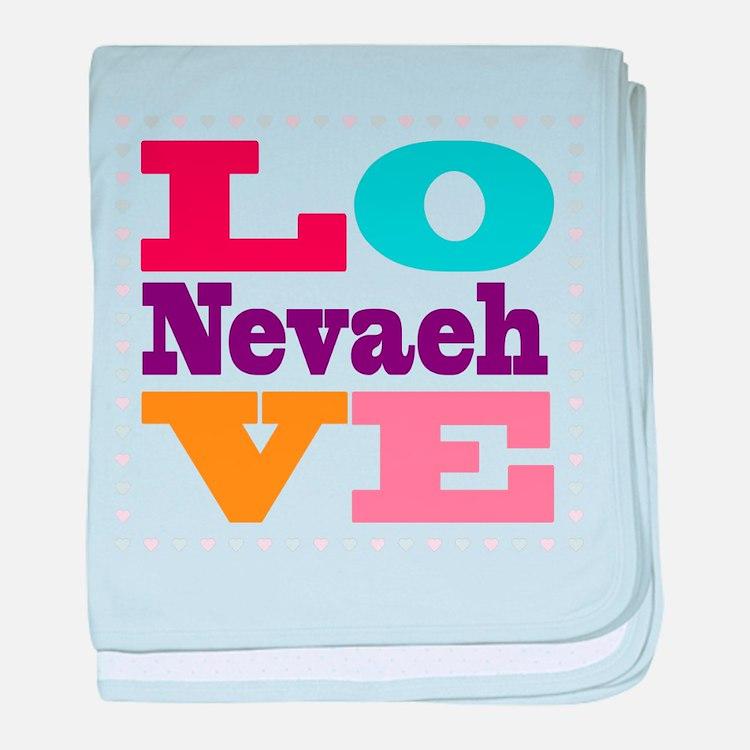 I Love Nevaeh baby blanket