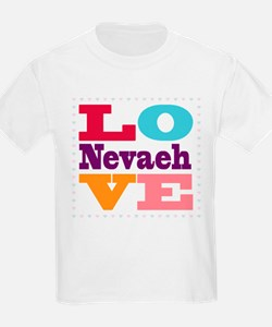 I Love Nevaeh T-Shirt