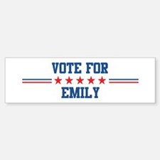 Vote for EMILY Bumper Bumper Bumper Sticker