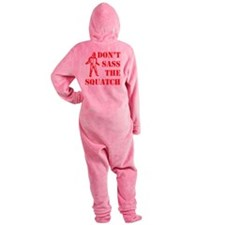 dont sass the squatch red Footed Pajamas