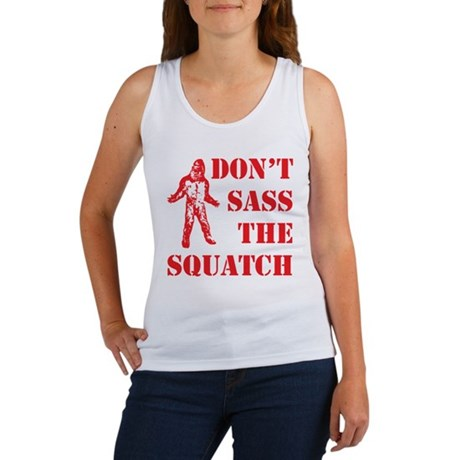 dont sass the squatch red Women's Tank Top