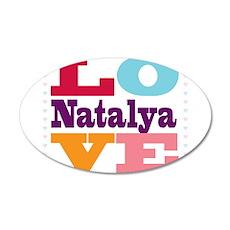 I Love Natalya 20x12 Oval Wall Decal