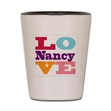I Love Nancy Shot Glass