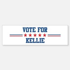 Vote for KELLIE Bumper Car Car Sticker