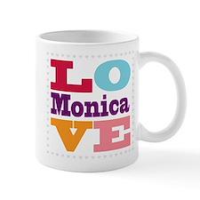 I Love Monica Mug