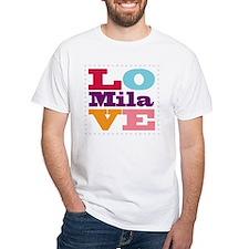 I Love Mila Shirt