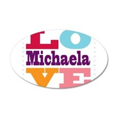 I Love Michaela 20x12 Oval Wall Decal