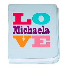 I Love Michaela baby blanket