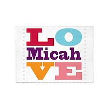 I Love Micah 5'x7'Area Rug