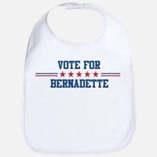 Vote for BERNADETTE Bib