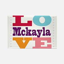I Love Mckayla Rectangle Magnet