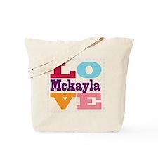 I Love Mckayla Tote Bag