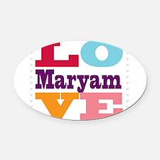 I Love Maryam Oval Car Magnet