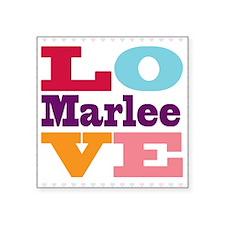 "I Love Marlee Square Sticker 3"" x 3"""