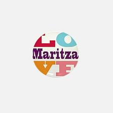 I Love Maritza Mini Button