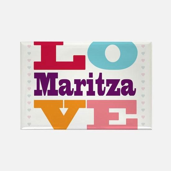 I Love Maritza Rectangle Magnet