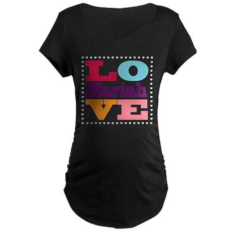 I Love Mariah Maternity Dark T-Shirt