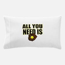 AllYouNeedisGlove copy Pillow Case