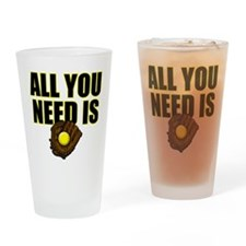 AllYouNeedisGlove copy Drinking Glass
