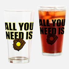 AllYouNeedisGlove copy Drinking Glass