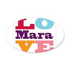 I Love Mara Oval Car Magnet