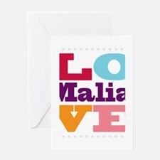 I Love Malia Greeting Card